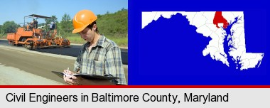 a civil engineer inspecting a road building project; Baltimore County highlighted in red on a map
