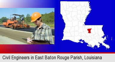 a civil engineer inspecting a road building project; East Baton Rouge Parish highlighted in red on a map